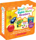 Nonfiction Sight Word Readers: Guided Reading Level D (Parent Pack): Teaches 25 key Sight Words to Help Your Child Soar as a Reader! Cover Image