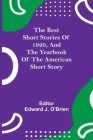 The Best Short Stories of 1920, and the Yearbook of the American Short Story Cover Image