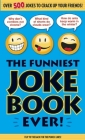 The Funniest Joke Book Ever! Cover Image