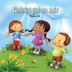 Psalm 34: Gott ist gut zu mir Cover Image
