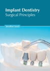 Implant Dentistry: Surgical Principles Cover Image