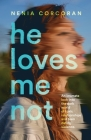 He Loves Me Not Cover Image