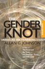 The Gender Knot: Unraveling Our Patriarchal Legacy Cover Image