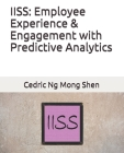 Iiss: Employee Experience & Engagement with Predictive Analytics Cover Image