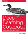 Deep Learning Cookbook: Practical Recipes to Get Started Quickly Cover Image