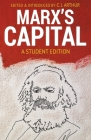 Marx's Capital: A Student Edition Cover Image