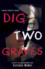 Dig Two Graves Cover Image