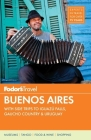 Fodor's Buenos Aires (Full-Color Travel Guide #4) Cover Image