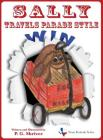 Sally Travels Parade Style: A travel book for ages 3-8 (Texas Festivals #2) Cover Image