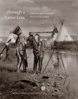 Through a Native Lens, 37: American Indian Photography Cover Image