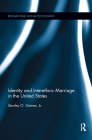 Identity and Interethnic Marriage in the United States (Researching Social Psychology) Cover Image