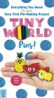 Tiny World: Pins! Cover Image