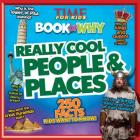 Time for Kids Book of Why: Really Cool People & Places Cover Image