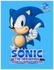 Sonic The Hedgehog coloring book for kids: Sonic The Hedgehog beautiful Coloring Book for Kids ages 2-9, Boys, Girls, Adults, 60 high quality illustra Cover Image