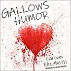 Gallows Humor Lib/E Cover Image