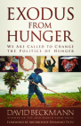 Exodus from Hunger: We Are Called to Change the Politics of Hunger Cover Image