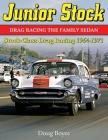 Junior Stock: Drag Racing the Family Sedan Cover Image