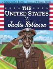 The United States v. Jackie Robinson Cover Image