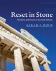Reset in Stone: Memory and Reuse in Ancient Athens (Wisconsin Studies in Classics) Cover Image