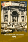 Unbelievable Pictures and Facts About Rome Cover Image