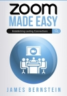 Zoom Made Easy: Establishing Lasting Connections Cover Image