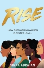 Rise: How Empowering Women Elevates Us All Cover Image
