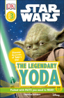 DK Readers L3: Star Wars: The Legendary Yoda: Discover the Secret of Yoda's Life! (DK Readers Level 3) Cover Image