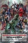 Marvel Cinematic Universe Trivia Quiz Book: Avengers Epic Quiz Collection Cover Image