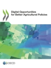 Digital Opportunities for Better Agricultural Policies Cover Image