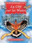 La Cité Sur les Nuées: Les Aventures d'Espérance et Fidèle Cover Image
