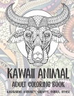 Kawaii Animal - Adult Coloring Book - Kangaroo, Monkey, Giraffe, Cobra, other Cover Image