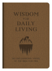 Wisdom for Daily Living: 365 Encouraging Verses of the Bible for Men Cover Image