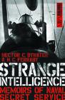 Strange Intelligence: Memoirs of Naval Secret Service (Dialogue Espionage Classics) Cover Image
