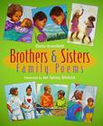 Brothers & Sisters: Family Poems Cover Image