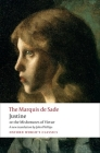 Justine, or the Misfortunes of Virtue (Oxford World's Classics) Cover Image
