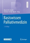Basiswissen Palliativmedizin (Springer-Lehrbuch) Cover Image
