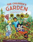 The Children's Garden: Growing Food in the City Cover Image
