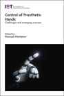 Control of Prosthetic Hands: Challenges and Emerging Avenues Cover Image