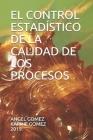 El Control Estadístico de la Calidad de Los Procesos Cover Image