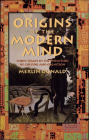 Origins of the Modern Mind: Three Stages in the Evolution of Culture and Cognition Cover Image