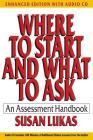 Where to Start and What to Ask: An Assessment Handbook [With CD (Audio)] (Norton Professional Books) Cover Image