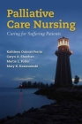 Palliative Care Nursing: Caring for Suffering Patients Cover Image