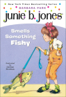 Junie B. Jones Smells Something Fishy Cover Image