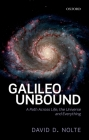 Galileo Unbound: A Path Across Life, the Universe and Everything Cover Image