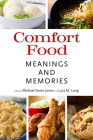 Comfort Food: Meanings and Memories Cover Image