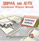 Sophia and Alex Celebrate Winter Break Cover Image