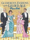 Glamorous Fashions of the Gilded Age Paper Dolls (Dover Paper Dolls) Cover Image