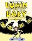 Lunch Lady and the League of Librarians: Lunch Lady #2 Cover Image