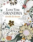 Love You GRANDMA: doodle & dream Cover Image