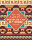 Native American Folklore & Traditions Cover Image